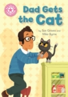 Reading Champion: Dad Gets the Cat : Independent Reading Pink 1A - Book