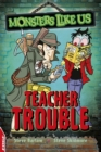 EDGE: Monsters Like Us: Teacher Trouble - Book