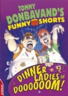 EDGE: Tommy Donbavand's Funny Shorts: Dinner Ladies of Doooooom! - Book