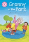Reading Champion: Granny at the Park : Independent Reading Pink 1B - Book