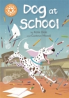 Reading Champion: Dog at School : Independent Reading Orange 6 - Book
