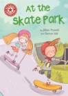 Reading Champion: At the Skate Park : Independent Reading Red 2 - Book