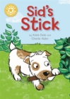 Reading Champion: Sid's Stick : Independent Reading Yellow 3 - Book