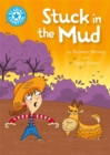 Reading Champion: Stuck in the Mud : Independent Reading Blue 4 - Book