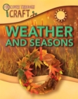 Discover Through Craft: Weather and Seasons - Book