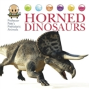 Professor Pete's Prehistoric Animals: Horned Dinosaurs - Book