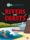 Geographics: Rivers and Coasts - Book