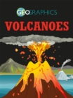 Geographics: Volcanoes - Book