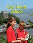 A Walk From Our Island School - Book