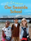 A Walk From Our Seaside School - Book