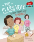 Our Values: The Class Vote : Roshan Learns About Democracy - Book