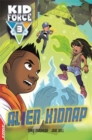 EDGE: Kid Force 3: Alien Kidnap - Book