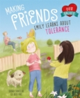 Our Values: Making Friends : Emily learns about tolerance - Book
