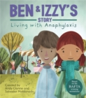 Living with Illness: Ben and Izzy's Story - Living with Anaphylaxis - Book
