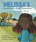 Living with Illness: Melissa's Story - Living with HIV - Book