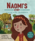 Living with Illness: Naomi's Story - Living with Leukaemia - Book