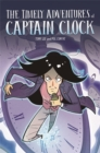 EDGE: Bandit Graphics: The Timely Adventures of Captain Clock - Book