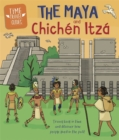 Time Travel Guides: The Maya and Chichen Itza - Book