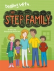 Dealing With...: My Stepfamily - Book
