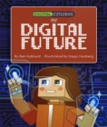Digital Citizens: My Digital Future - Book