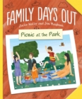 Family Days Out: Picnic at the Park - Book