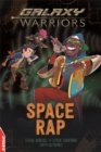 EDGE: Galaxy Warriors: Space Rap - Book
