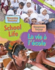 Dual Language Learners: Comparing Countries: School Life (English/French) - Book