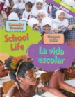 Dual Language Learners: Comparing Countries: School Life (English/Spanish) - Book