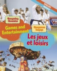 Dual Language Learners: Comparing Countries: Games and Entertainment (English/French) - Book