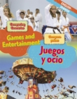 Dual Language Learners: Comparing Countries: Games and Entertainment (English/Spanish) - Book