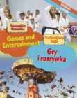 Dual Language Learners: Comparing Countries: Games and Entertainment (English/Polish) - Book