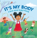 It's My Body : A Book about Body Privacy for Young Children - Book