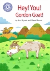 Reading Champion: Hey, You! Gordon Goat! : Independent Reading Purple 8 - Book
