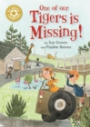 Reading Champion: One of Our Tigers is Missing! : Independent Reading Gold 9 - Book
