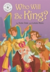 Reading Champion: Who Will be King? : Independent Reading White 10 - Book