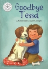 Reading Champion: Goodbye Tessa : Independent Reading White 10 - Book