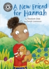 Reading Champion: A New Friend For Hannah : Independent Reading 11 - Book