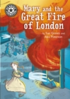 Reading Champion: Mary and the Great Fire of London : Independent Reading 13 - Book