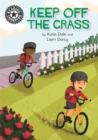 Reading Champion: Keep Off the Grass : Independent Reading 13 - Book