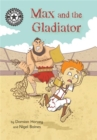 Reading Champion: Max and the Gladiator : Independent Reading 14 - Book