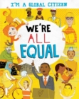 I'm a Global Citizen: We're All Equal - Book