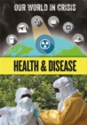 Our World in Crisis: Health and Disease - Book