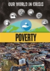 Our World in Crisis: Poverty - Book