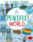 I'm a Global Citizen: A Peaceful World - Book