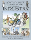 How They Made Things Work: In the Age of Industry - Book
