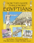 How They Made Things Work: Egyptians - Book