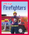 Info Buzz: People Who Help Us: Firefighters - Book