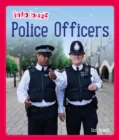 Info Buzz: People Who Help Us: Police Officers - Book