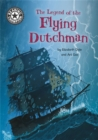 Reading Champion: The Legend of the Flying Dutchman : Independent Reading 15 - Book