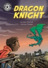 Reading Champion: Dragon Knight : Independent Reading 17 - Book